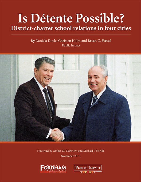 Authors  sc 1 st  The Thomas B. Fordham Institute & Is Detente Possible? District-charter school relations in four ...